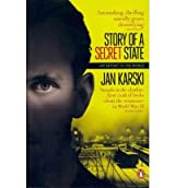 [ Story Of A Secret State: My Report To The World ] By Karski, Jan ( Author ) Mar-2012 [ Paperback ] Story of a Secret State: My Report to the World