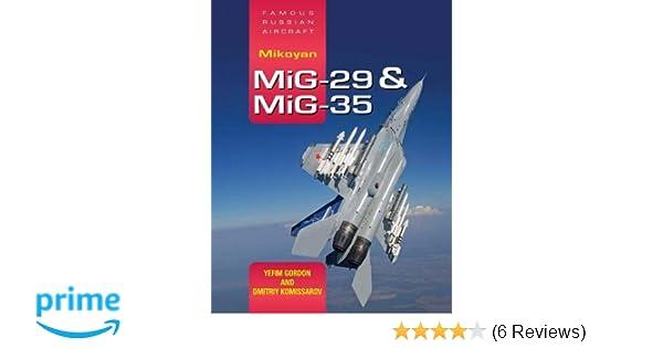FRA Mikoyan MiG-29 & MiG-35: Amazon co uk: Yefim Gordon