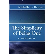 The Simplicity of Being One: a meditation