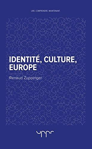 Identité, Culture, Europe par Renaud Zuppinger