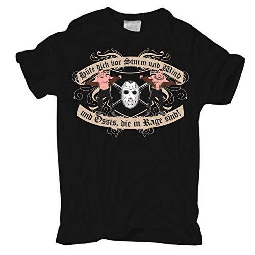 Männer und Herren T-Shirt Hüte Dich vor Sturm und Wind und Ossis die in Rage sind Größe S - 8XL