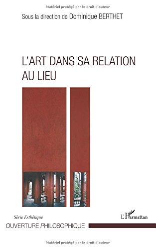 Art Dans Sa Relation au Lieu