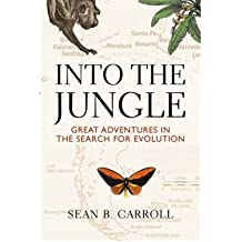 By Sean Carroll ; Leanne M Olds ; Jamie W Carroll ( Author ) [ Into the Jungle: Great Adventures in the Search for Evolution By Sep-2008 Paperback
