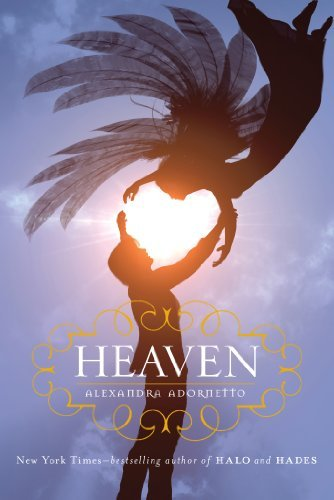 Heaven (Halo Trilogy) by Alexandra Adornetto (2013-08-06)