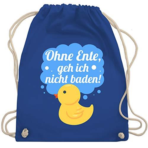 Shirtracer Sprüche Kind - Ohne Ente, geh ich nicht baden! - Unisize - Royalblau - WM110 - Turnbeutel und Stoffbeutel aus Bio-Baumwolle