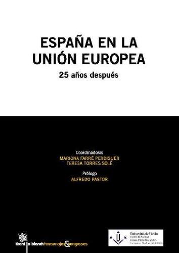 España en la Unión Europea . 25 años después por Mariona Farré Perdiguer