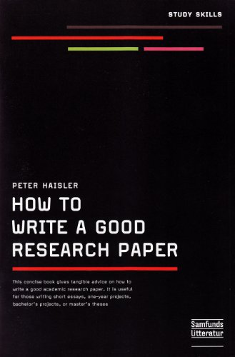How to Write a Good Research Paper por Peter Haisler