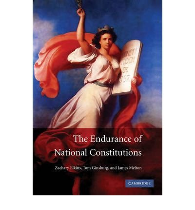 [(The Endurance of National Constitutions)] [ By (author) Zachary Elkins, By (author) Tom Ginsburg, By (author) James Melton ] [October, 2009]