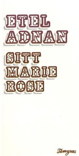 Sitt Marie Rose - Nouvelle dition