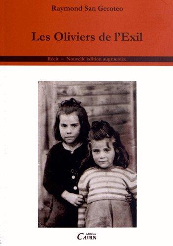 LES OLIVIERS DE L'EXIL 1930-1960