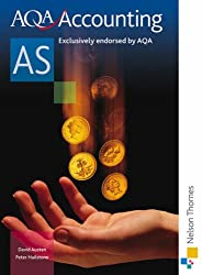 AQA Accounting AS 2nd Edition: Student's Book (Aqa As Level)