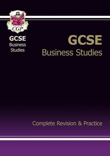 GCSE Business Studies Complete Revision & Practice (A*-G Course)