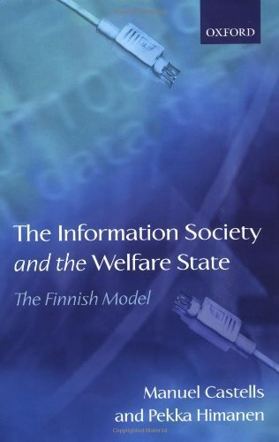 The Information Society and the Welfare State: The Finnish Model (Sitra (Series), 233.) 1st edition by Castells, Manuel, Himanen, Pekka (2003) Hardcover