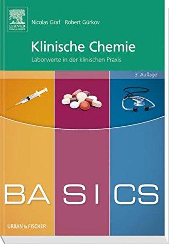 BASICS Klinische Chemie: Laborwerte in der klinischen Praxis