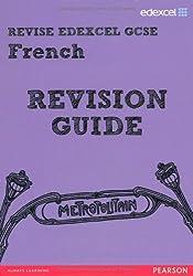REVISE Edexcel: Edexcel GCSE French Revision Guide (REVISE Edexcel GCSE MFL 09)