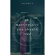 50 Masterpieces you have to read before you die vol: 2 (ShandonPress) (English Edition)
