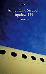 Tupolew 134: Roman (dtv Literatur)