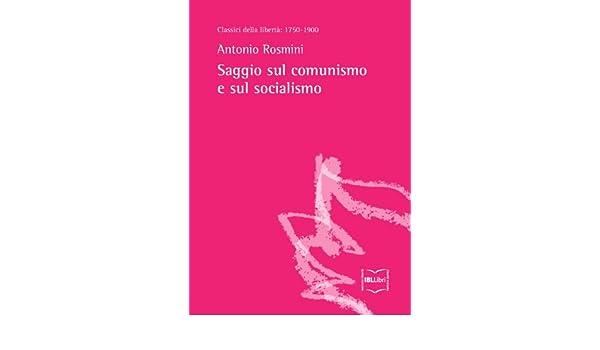 Saggio sul comunismo e sul socialismo (Classici della libertà Vol. 6) (Italian Edition)