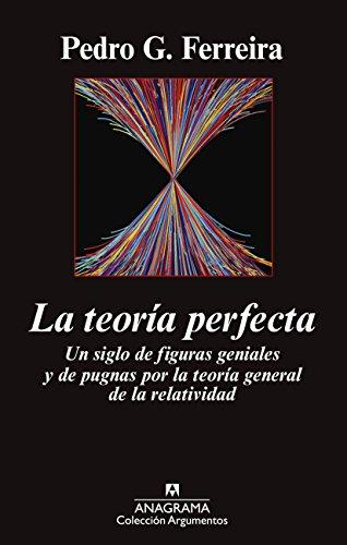 La Teoría Perfecta (Argumentos) por Pedro Ferreira