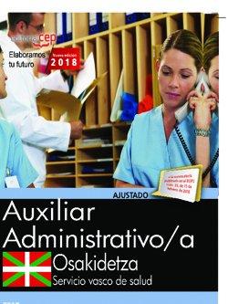 Auxiliar administrativo. Servicio vasco de salud-Osakidetza. Test por Editorial Cep