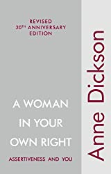 A Woman in Your Own Right: Assertiveness and You