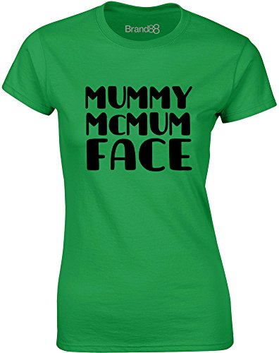 Brand88 - Mummy McMum Face, Gedruckt Frauen T-Shirt Grün/Schwarz