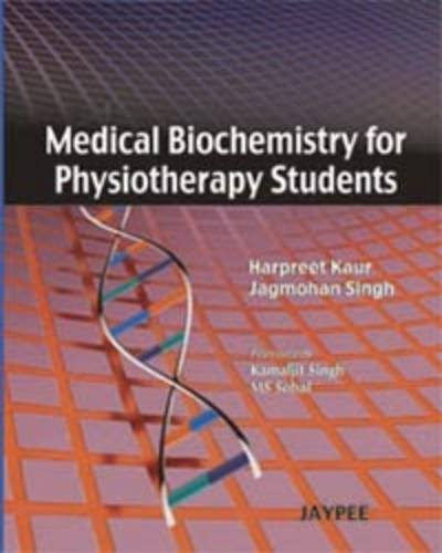 Medical Biochemistry for Physiotherapy Students