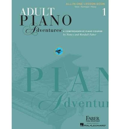 Adult Piano Adventures All-In-One Lesson Book 1: A Comprehensive Piano Course (Paperback) - Common