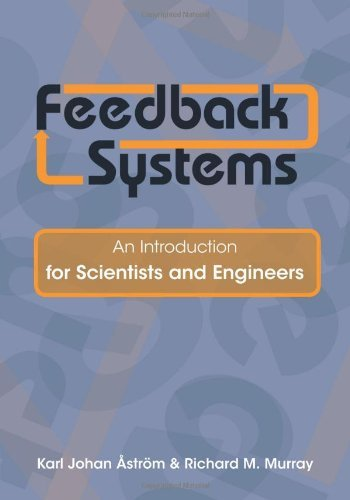 Feedback Systems: An Introduction for Scientists and Engineers by Karl Johan Aström (2008-04-21)