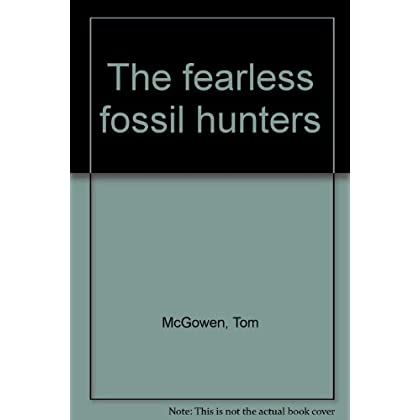 The fearless fossil hunters