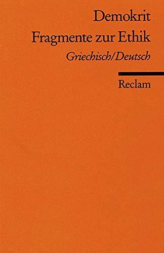 Fragmente zur Ethik: Griech. /Dt. (Reclams Universal-Bibliothek)