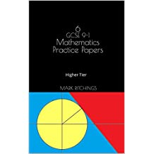 6 GCSE 9-1 Mathematics Practice Papers: Higher Tier (English Edition)