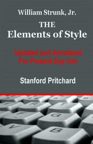 The Elements of Style: Updated and Annotated for Present-day Use por Stanford K. Pritchard