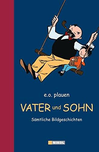 Buchseite und Rezensionen zu 'Vater und Sohn: Sämtliche Bildgeschichten' von e.o. plauen