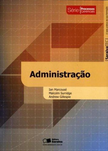 Administração - Serie Processos Gerenciais (Em Portuguese do Brasil)