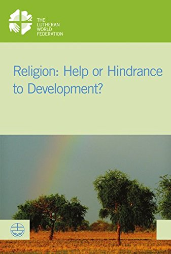 Religion: Help or Hindrance to Development? (LWB-Dokumentation, Band 58)