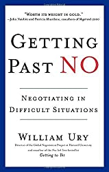Getting Past No: Negotiating in Difficult Situations by William Ury (1993-01-01)