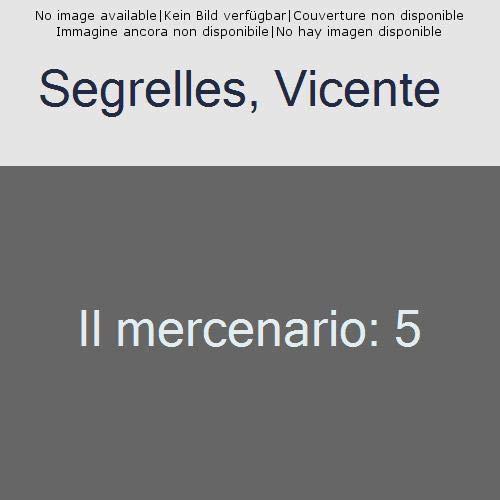 Il mercenario: 5