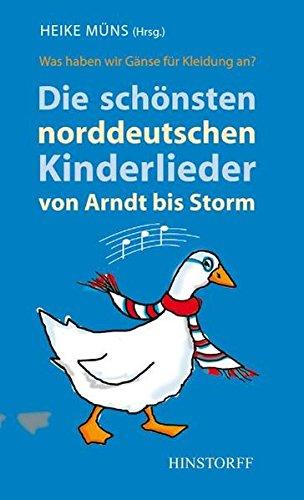 die-schnsten-norddeutschen-kinderlieder-von-arndt-bis-storm-was-haben-wir-gnse-fr-kleidung-an