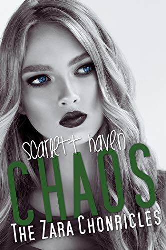 Chaos (The Zara Chronicles Book 5) (English Edition) por Scarlett Haven