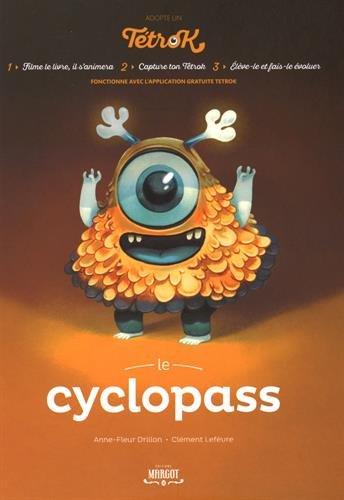 Adopte un Tetrok : Le Cyclopass