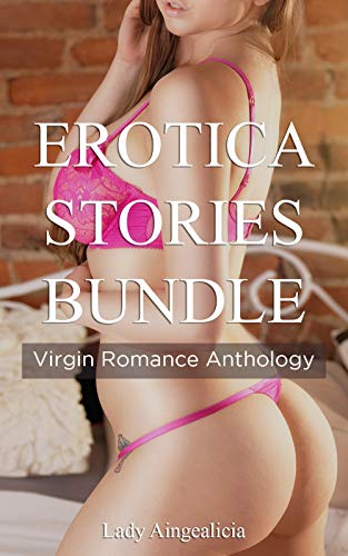 Erotica Stories Bundle: Virgin Romance Anthology (English Edition)