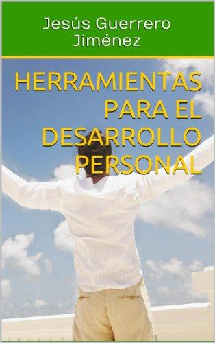Herramientas para el Desarrollo Personal eBook: Jesús Guerrero ...