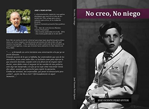 No creo, No Niego (Spanish Edition)