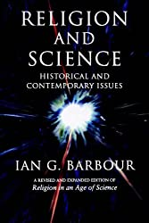 Religion and Science: Historical and Contemporary Issues
