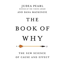 The Book of Why: The New Science of Cause and Effect (English Edition)