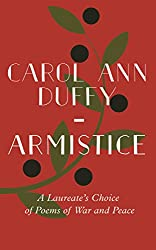 Armistice: A Laureate's Choice of Poems of War and Peace (Faber Poetry)