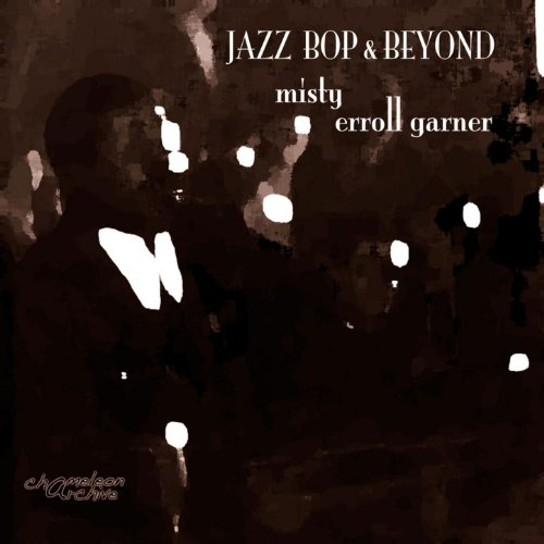 Jazz - Bop & Beyond - Misty - ...