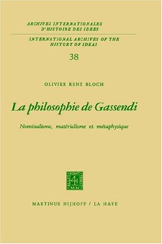 La philosophie de Gassendi : Nominalisme, Matérialisme et Métaphysique