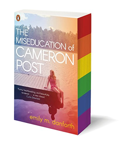The Miseducation Of Cameron Post por Emily M Danforth